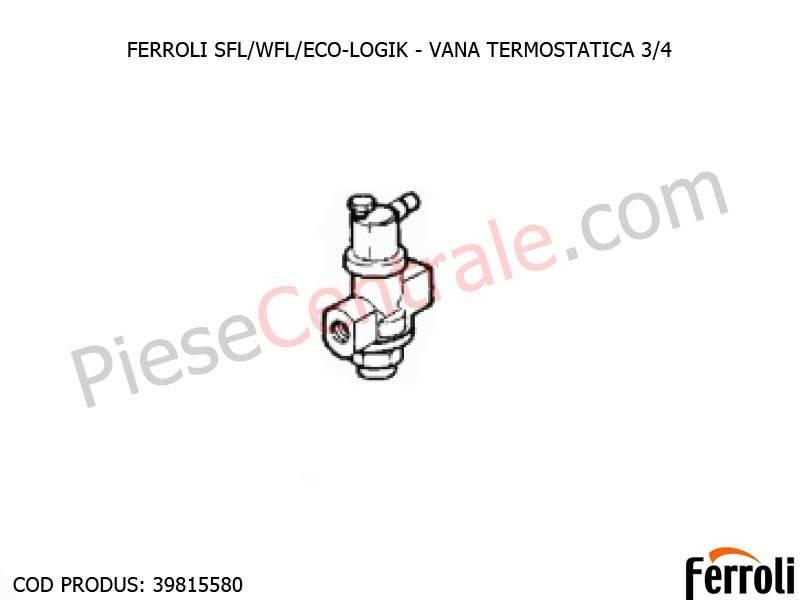 Poza Vana termostatata 3/4 pentru centrale pe lemne Ferroli SFL, WFL, ECO LOGIC, GF N