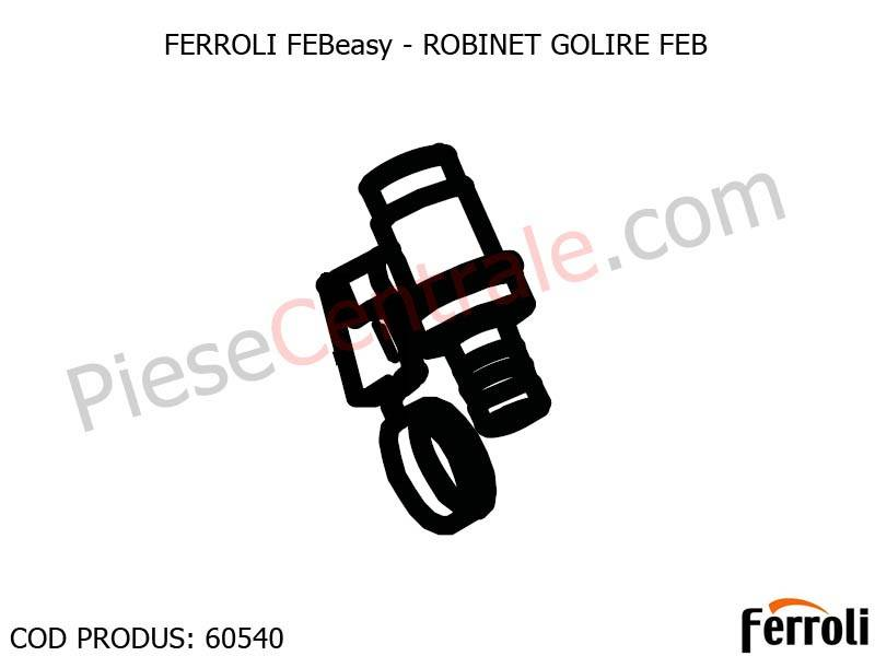 Poza Robinet Golire centrala electrica Ferroli Febeasy 08
