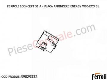 Poza Placa aprindere ENERGY W80-ECO 51 centrala termica Ferroli Econcept 51 A, Energy Top
